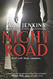 Night Road, A. M. Jenkins, 0060546042