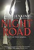 Night Road, A. M. Jenkins, 0060546042