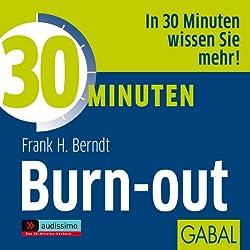 30 Minuten Burn-out