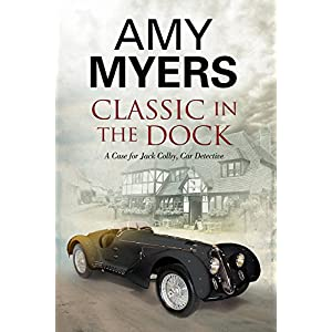 Classic in the Dock: A Jack Colby Classic Car Mystery (A Jack Colby Mystery)