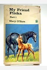 My Friend Flicka Part 1 (Pt. 1) Paperback