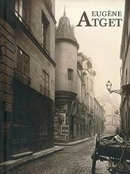 Eugene Atget: Paris 1898-1924
