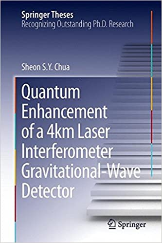 Quantum Enhancement of a 4 km Laser Interferometer Gravitational-Wave Detector (Springer Theses) 2015th Edition