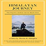 Himalayan Journey: The Psychic Soldier Series, Book 1 | Martin Ettington