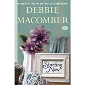 Starting Now: A Blossom Street Novel, Book 9 | Debbie Macomber