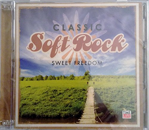 Classic Soft Rock: Sweet Freedom (2-disc set) by Time Life