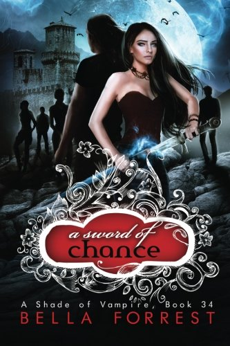 A Shade of Vampire 34: A Sword of Chance (Volume 34)