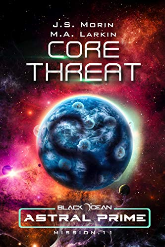 Core Threat: Mission 11 (Black Ocean: Astral Prime)