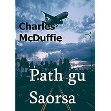 Path gu Saorsa (Scots_gaelic Edition)