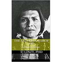 The Nez Perce War of 1877: A Concise History