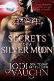 SECRETS OF A SILVER MOON: RISE OF THE ARKANSAS WEREWOLVES