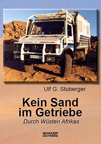Kein Sand im Getriebe: Reisenerzählung