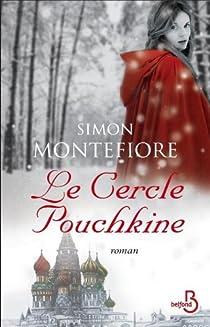Le Cercle Pouchkine par Montefiore