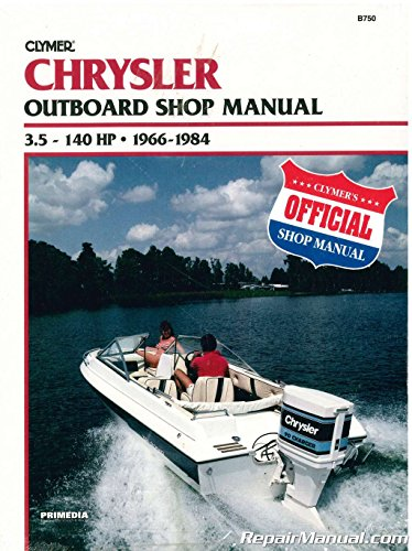 Clymer Chrysler Outboard Shop Manual, 3.5-140 HP, 1966-1984