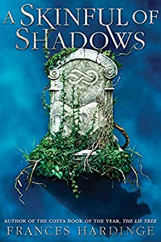 A Skinful of Shadows by Frances Hardinge YA fantasy book reviews