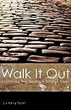 Walk It Out, Kelly Tyler, 1606049410