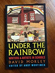 Under the Rainbow: Writers and Artists in Schools
