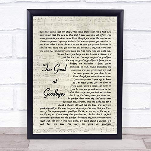 (Too Good at Goodbyes Song Lyric Vintage Script Quote Print)