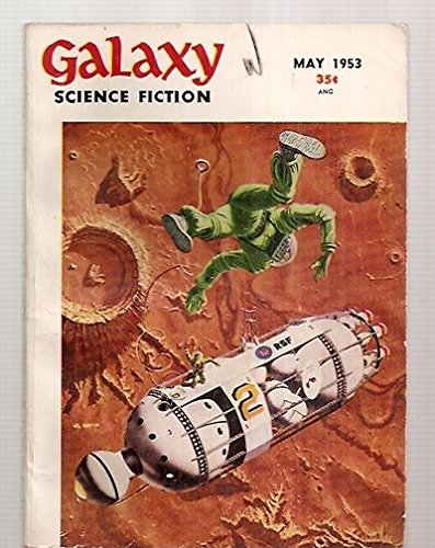 Galaxy Science Fiction - May 1953 (Vol. 6, #2)
