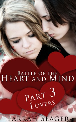 Lesbian Erotica: Battle Of The Heart And Mind 3 – Lovers