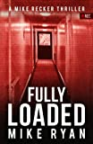 Fully Loaded (The Silencer Series) (Volume 2)