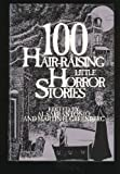 100 Hair-Raising Little Horror Stories, , 1566190568