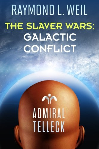 the-slaver-wars-galactic-conflict-volume-6