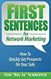 img - for First Sentences for Network Marketing: How To Quickly Get Prospects On Your Side book / textbook / text book