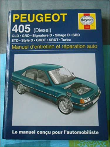 Peugeot 405 Diesel (French service & repair manuals) (French Edition) (French) Paperback – December 31, 1995