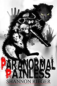 Paranormal Painless by Shannon Rieger ebook deal