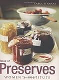 Preserves, Carol Tennant, 1847371760
