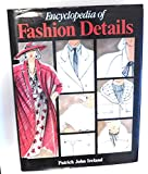 img - for Encyclopedia of Fashion Details book / textbook / text book