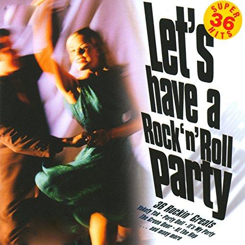 Let's Have A Rock 'N' Roll Par...