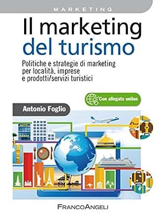 Il marketing del turismo politiche e strategie di for Buono per servizi turistici
