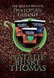 The Serena Wilcox Dystopian Trilogy, Natalie Buske Thomas, 0966691954