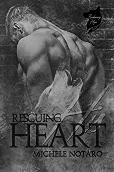 Rescuing His Heart: Reclaiming Hope Book 2 by [Notaro, Michele]