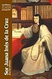 Sor Juana Ines de la Cruz, Juana Ines de La Cruz, 0809140128