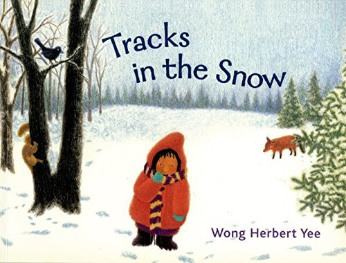 Tracks in the Snow by Yee, Wong Herbert (2007) Paperback