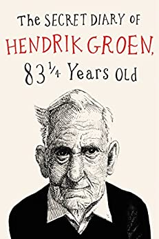 The Secret Diary of Hendrik Groen by [Groen, Hendrik]