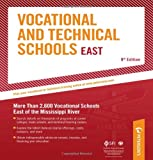 Vocational & Technical Schools - East: More Than 2,600 Vocational Schools East of the Mississippi River (Peterson's Vocational & Technical Schools & Programs: East)