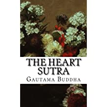 The Heart Sutra: With Supplementary Amitabha Sutra