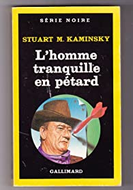 Book's Cover ofL'homme tranquille en petard