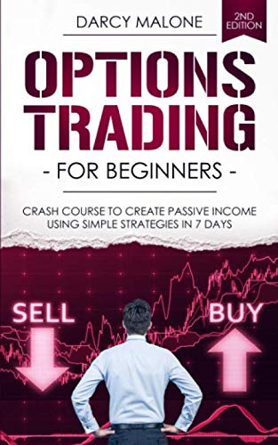51wshIjmVML - Options Trading for Beginners: Crash Course to Create Passive Income Using Simple Strategies in 7 Days - 2ND EDITION