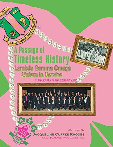 A Passage of Timeless History: Lambda Gamma Omega Sisters in Service