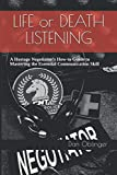 Life or Death Listening: A Hostage Negotiator's