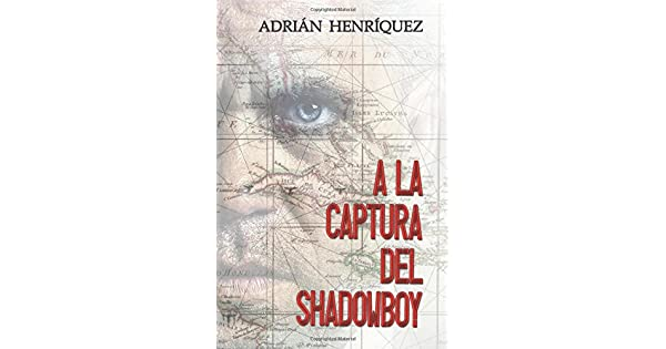 Amazon.com: A la captura del Shadowboy (Spanish Edition ...
