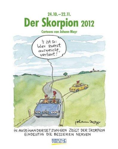 Der Skorpion im Jahr 2012. Kalender: Cartoon-Kalender