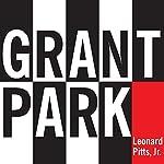 Grant Park | Leonard Pitts Jr.