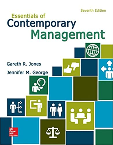 Essentials of Contemporary Management: Gareth R Jones