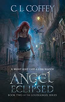 Angel Eclipsed (The Louisiangel Series Book 2) by [Coffey, C. L.]